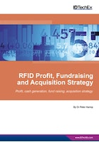 RFID Profit, Fundraising and Acquisition Strategy