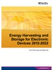 Energy Harvesting and Storage for Electronic Devices 2012-2022: Forecasts, Technologies, Players