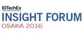 Business and Technology Insight Forum. Osaka 2016