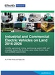 Industrial and Commercial Electric Vehicles on Land 2016-2026