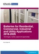 Batteries for Residential, Commercial, Industrial and Utility Applications 2016-2026
