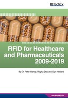 RFID for Healthcare and Pharmaceuticals 2009-2019