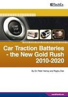 Car Traction Batteries - the New Gold Rush 2010-2020