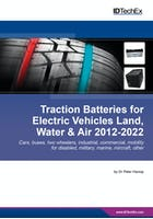 Traction Batteries for Electric Vehicles Land, Water & Air 2012-2022