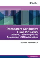 Transparent Conductive Films (TCF) 2012-2022: Forecasts, Technologies, Players