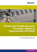 Printed and Flexible Sensors 2012-2022: Forecasts, Players, Opportunities