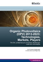 Organic Photovoltaics (OPV) 2012-2022: Technologies, Markets, Players