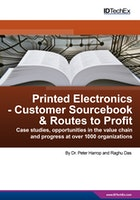 Printed Electronics - Customer Sourcebook & Routes to Profit