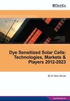 Dye Sensitized Solar Cells (DSSC/DSC) 2012-2023: Technologies, Markets, Players