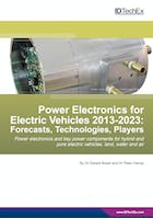 Power Electronics for Electric Vehicles 2013-2023: Forecasts, Technologies, Players