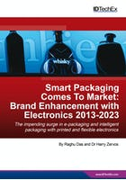 Smart Packaging Comes To Market: Brand Enhancement with Electronics 2013-2023