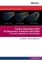 Carbon Nanotubes (CNT) for Electronics & Electrics 2013-2023: Forecasts, Applications, Technologies