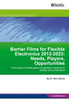 Barrier Films for Flexible Electronics 2013-2023: Needs, Players, Opportunities