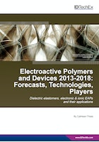 Electroactive Polymers and Devices 2013-2018: Forecasts, Technologies, Players
