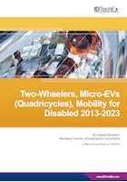Two-Wheelers, Micro-EVs (Quadricycles), Mobility for Disabled 2013-2023