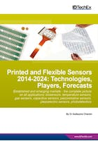 Printed and Flexible Sensors 2014-2024: Technologies, Players, Forecasts
