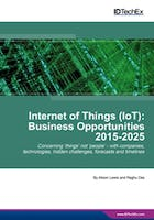 Internet of Things (IoT): Business Opportunities 2015-2025
