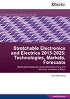 Stretchable Electronics and Electrics 2015-2025: Technologies, Markets, Forecasts