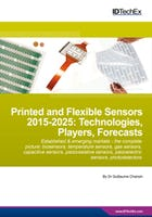 Printed and Flexible Sensors 2015-2025: Technologies, Players, Forecasts