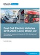 Fuel Cell Electric Vehicles 2015-2030: Land, Water, Air