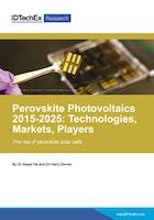 Perovskite Photovoltaics 2015-2025: Technologies, Markets, Players
