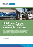 High Power Energy Harvesting: Off-Grid 10W-100kW 2016-2026
