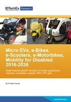 Micro EVs, e-Bikes, e-Scooters, e-Motorbikes, Mobility for Disabled 2016-2026