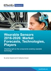 Wearable Sensors 2016-2026: Market Forecasts, Technologies, Players