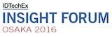 Business and Technology Insight Forum. Osaka 2016