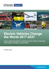 Electric Vehicles Change the World 2017-2037