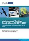 Autonomous Vehicles Land, Water, Air 2017-2037