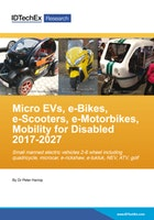 Micro EVs, e-Bikes, e-Scooters, e-Motorbikes, Mobility for Disabled 2017-2027