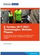 E-textiles 2017-2027: Technologies, Markets, Players