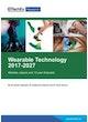 Wearable Technology 2017-2027
