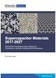 Supercapacitor Materials 2017-2027