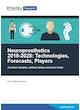 Neuroprosthetics 2018-2028: Technologies, Forecasts, Players