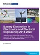 Battery Elimination in Electronics and Electrical Engineering 2018-2028