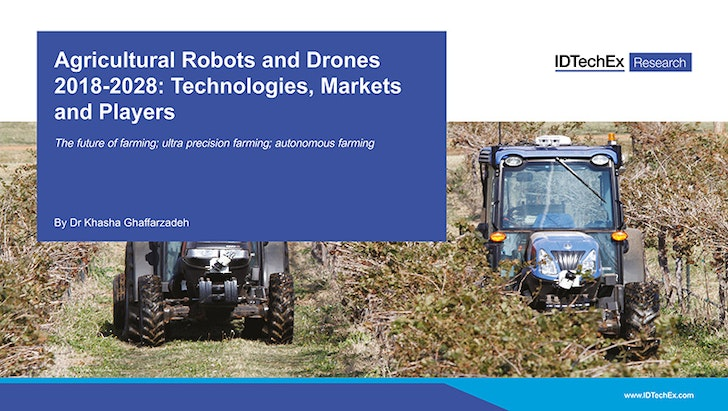 Agricultural Robots And Drones 2018 2038 Technologies Markets And