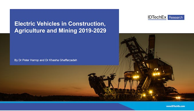 Electric Vehicles in Construction, Agriculture and Mining 2019-2029