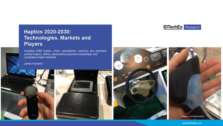 Haptics 2020-2030: Technologies, Markets and Players