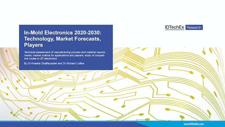 In-Mold Electronics 2020-2030: Technology, Market Forecasts, Players
