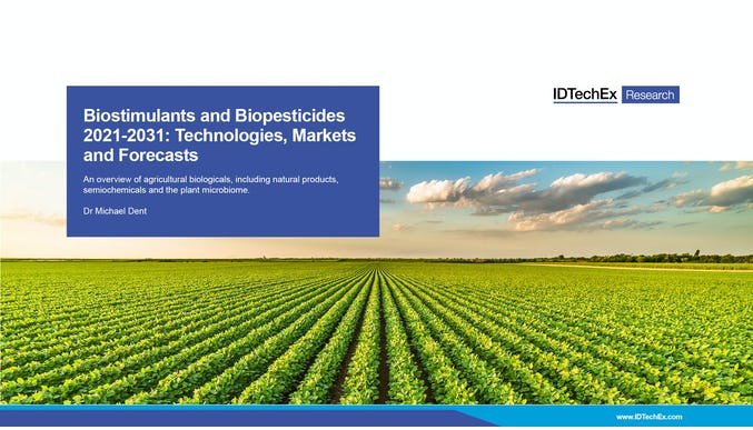 Biostimulants and Biopesticides 2021-2031: Technologies, Markets and Forecasts