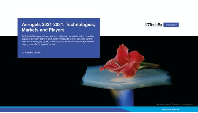 Aerogels 2021-2031: Technologies, Markets and Players