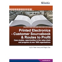 Printed Electronics - Customer Sourcebook & Routes to Profit - Electronic