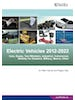 Hybrid and Electric Vehicles for Land, Water and Air 2012-2022: Forecasts, Technologies, Players