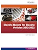 Electric Motors for Electric Vehicles 2012-2022: Forecasts, Technologies, Players