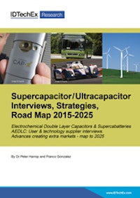 Supercapacitor / Ultracapacitor Interviews, Strategies, Road Map 2015-2025