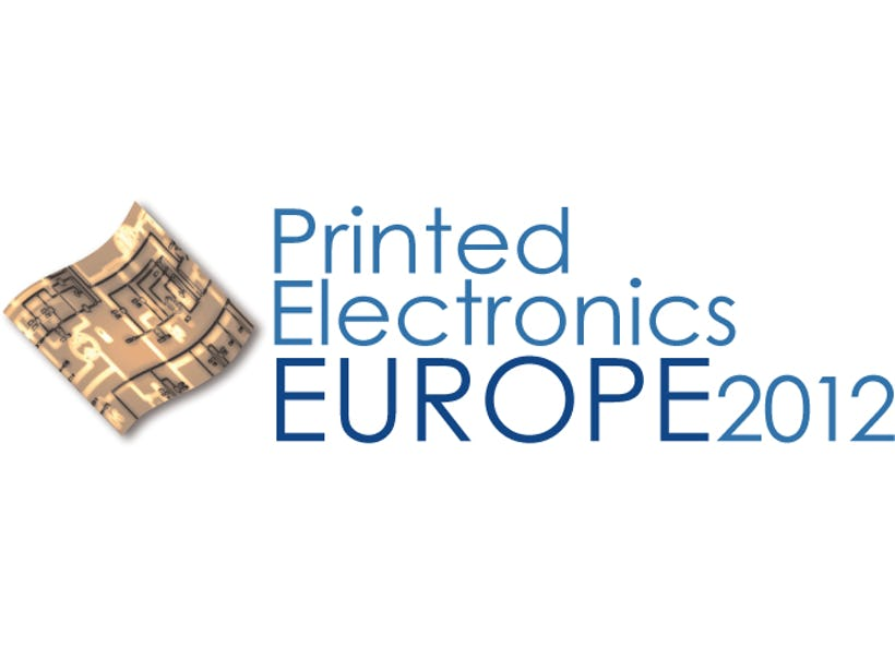 Printed Electronics Europe 2012 3-4 April Berlin, Targets Applications