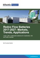 Redox Flow Batteries 2017-2027: Markets, Trends, Applications
