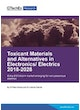 Toxicant Materials and Alternatives in Electronics/ Electrics 2018-2028
